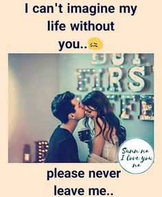 """Good Morning Love Messages 2020 """" I can't imagine my life without you. I don't … Please never ever leave me. Relationship Picture Quotes, Love Picture Quotes, Beautiful Love Quotes, Quotes About Love And Relationships, Romantic Love Quotes, True Relationship, Romantic Images, Couples Quotes Love, True Love Quotes"""