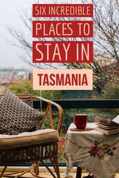 Here are some of the most incredible places to stay in Tasmania.