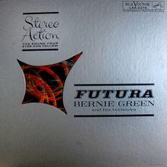 Bernie Green and his Orchestra - Futura (1961)