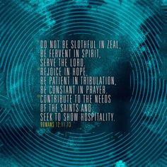 Romans 12:11-13 @youversion