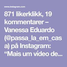 """871 likerklikk, 19 kommentarer – Vanessa Eduardo (@passa_la_em_casa) på Instagram: """"Mais um vídeo de acabamento perfeito da carreira😉. . . . 👉🏽By @aliscee_ . . . . . #crochet…"""""""
