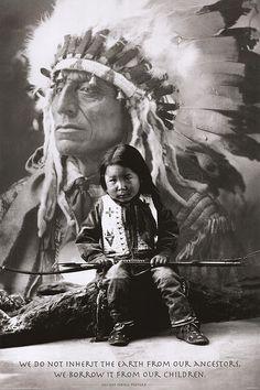 Resultado de imagem para we do not inherit the earth from our ancestors