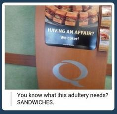 Doesn't everything need sandwiches?
