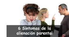Resultado de imagen de ALIENACION PARENTAL