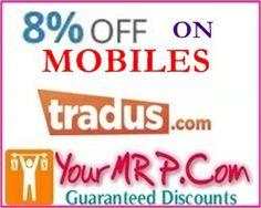 Extra 8% Off On Mobile Phones @ Tradus.Com