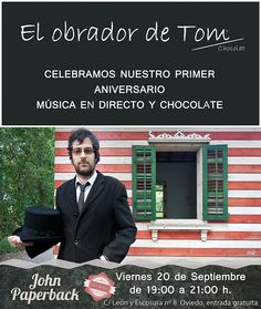 Primer aniversario en #elobradordetom, #arte #chocolate #livemusic #Oviedo con John Paperback!