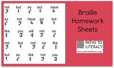Braille homework sheets help to reinforce skills at home, while building a student's confidence and carry-over between home and school. Teaching Career, Teaching Tools, Teacher Resources, Homework Sheet, Do Homework, Visually Impaired Activities, Braille Alphabet, Teaching Techniques, High Frequency Words