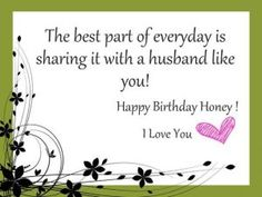 Best collection of happy birthday quotes for Husband. Funny & romantic birthday quotes for husband from wife. Best birthday wishes quotes for hubby with images. Birthday Message For Husband, Wishes For Husband, Birthday Wish For Husband, Happy Husband, Husband Wife, Mother Birthday, Best Birthday Quotes, Sister Birthday Quotes, Sister Quotes