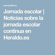 Jornada escolar | Noticias sobre la jornada escolar continua en Heraldo.es
