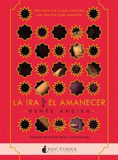 Adicción literaria: Reseña La ira y el amanecer de Renée Ahdieh