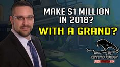 awesome #Make a Million Dollars In Crypto with $1,000 in 2018? -VIDEO