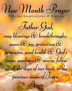 New Month Greetings, New Month Wishes, Good Morning Greetings, Prayer Quotes, Spiritual Quotes, Positive Quotes, Birth Month Meanings, Happy New Month Quotes, Gods Favor