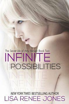Infinite Possibilities (Contemporary New Adult) (The Secret Life of Amy Bensen) by Lisa Renee Jones, http://www.amazon.com/dp/B00GLVLQGE/ref=cm_sw_r_pi_dp_iNIGsb1755SYY