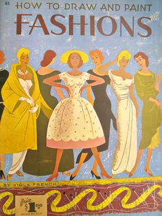 How to draw and paint fashions - vintage clothing