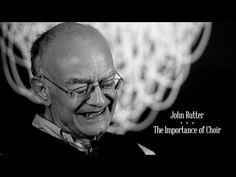 John Rutter: The Importance of Choir