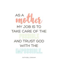 Sunday Encouragement: As A Mother