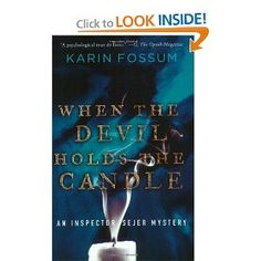 When the Devil Holds the Candle (Inspector Sejer Mysteries) - a gripping psychological thriller/mystery set in Norway.