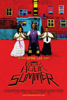 Red Hook Summer / HU DVD 10904 /http://catalog.wrlc.org/cgi-bin/Pwebrecon.cgi?BBID=12485770