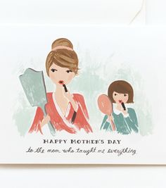 #DearMom To the mom who taught me everything. Mother's Day card from Rifle Paper Co.