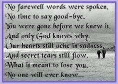 The most sorrow word is when my father says good bye - Miss you father quotes The Words, You Are The Father, My Father, Farewell Words, Losing You Quotes, Missing My Brother, Big Sis, Only God Knows Why, Loved One In Heaven