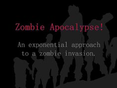 Aarrghhh...Brains...Zombies...and Exponential Functions! Discover Exponential Functions in this Zombie themed Lesson.