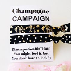 Champagne Campaign, Party Favor, Greeting Card, Hair Tie, Ponytail Holder, Elastics, Bachelorette, 21st Birthday, Brunch, Wedding, New Year