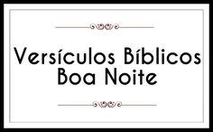 Desejar Boa Noite com Versículos Bíblicos l Mensagem Evangélica