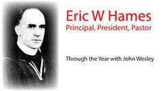 Principal Eric Hames New Zealand Wesleyan Leader
