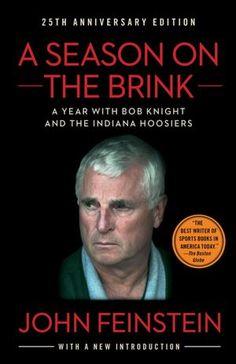 cdaa9f88c52 A Season on the Brink  A Year with Bob Knight and the Indiana Hoosiers   John Feinstein