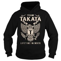(Tshirt Suggest Sell) Team TAKATA Lifetime Member  Last Name Surname T-Shirt  Shirts 2016  Team TAKATA Lifetime Member. TAKATA Last Name Surname T-Shirt  Tshirt Guys Lady Hodie  SHARE and Get Discount Today Order now before we SELL OUT Today