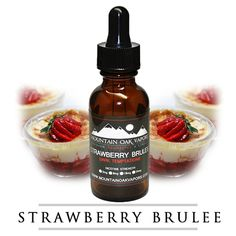 Strawberry Brulee | Smooth Vanilla Custard, Sweet Caramel and Ripe Strawberry. The Best American Made E-Liquid - High VG