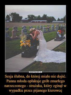 Sesja ślubna, do której miało nie dojść. Panna młoda opłakuje grób zmarłego narzeczonego - strażaka, który zginął w wypadku przez pijanego kierowcę – Faith In Humanity, Cthulhu, Wtf Funny, Everything, Fun Facts, Sad, Humor, Memes, Sweet