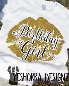 65f2329d2 Glitter Birthday Girl Shirt with Giant Lips. Its your birthday, Celebrate  and lo.