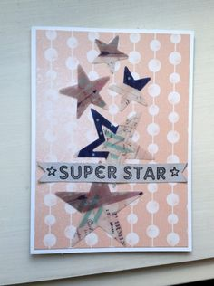 A Bit Of Glue & Paper - handmade greeting card embellished with stars, ribbon stamped with SUPER STAR, pink and white patterned paper; CAS(E) This Sketch #CTS218 - Vancouver BC