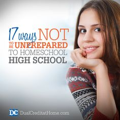 """17 Ways to Not be Unprepared to Home School High School   You've gotten through the middle school years so far, and perhaps you are thinking """"That was hard. How on earth will I be able to make it through homeschooling high school!?""""  Never fear, these 17 tips can help you enter the high school years confident, organized and prepared!"""