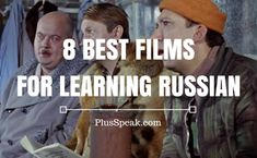 8 Best Films for learning Russian language