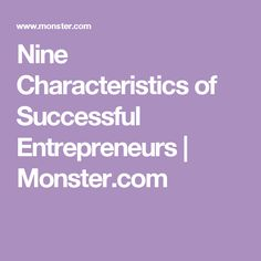 Nine Characteristics of Successful Entrepreneurs   Monster.com