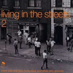 Various: Living In The Streets Vol 2 – More Wah Wah Jazz, Funky Soul, & Other Dirty Grooves
