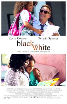 Poster from the movie Black or White .