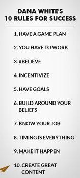 10 Rules for success: Dana White