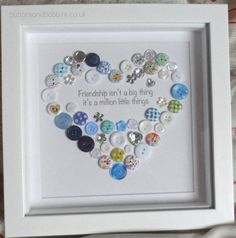 Friend Birthday Gift Button Picture – Friendship Isn't a Big Thing – Heart / Birthday / Wedding / Best Friend / Keepsake / Leaving / Thanks Heart Friend Personalised Button Print by ButtonsandBobbinsUK Crafts To Make, Fun Crafts, Crafts For Kids, Arts And Crafts, Paper Crafts, Clay Crafts, Fabric Crafts, Button Art, Button Crafts