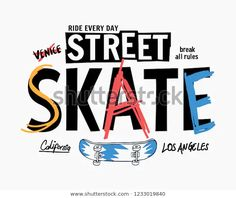 Find Skate Board Vector Illustrations Cool Slogans stock images in HD and millions of other royalty-free stock photos, illustrations and vectors in the Shutterstock collection.