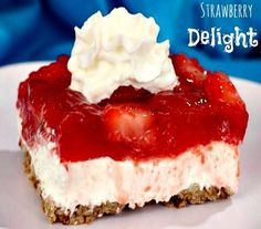 Strawberry Delight. A great, easy dessert with a sweet and salty flavor combination!