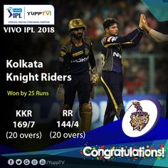 Congratulations! Kolkata Knight Riders are through to the second qualifier. They win the match by 25 runs and will meet the Sunrisers Hyderabad two days later. #RajasthanRoyals season comes to an end. 👏👏🙌🙌🙂 #KKRvsRR  Watch #VIVOIPL2018 Playoffs 3 #KKRvsSRH friday at 7 PM IST YuppTV at #VIVOIPL2018onYuppTV  Available in Europe, Australia , Singapore, South East Asia,Central & South America, Malaysia Kolkata, Hyderabad, Southeast Asia, South America, Singapore, Knight, Congratulations, Two By Two, Friday