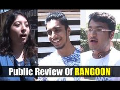 RANGOON public review | Shahid Kapoor, Kangana Ranaut, Saif Ali Khan. Saif Ali Khan, Shahid Kapoor, Public, Youtube, Youtube Movies