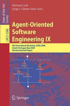 Agent-oriented Software Engineering IX