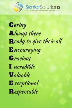 Caregiver Quote...this is what I practice and things go smoothly.
