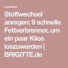 Stoffwechsel anregen: 9 schnelle Fettverbrenner, um ein paar Kilos loszuwerden | BRIGITTE.de