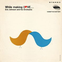 Rudolph de Harak, artwork for Eric Johnson, While making love, Westminster Records. Cool Album Covers, Music Covers, Lp Cover, Vinyl Cover, Cover Art, Vintage Records, Vintage Music, Album Design, Scott Hansen