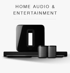 Home Audio and Entertainment